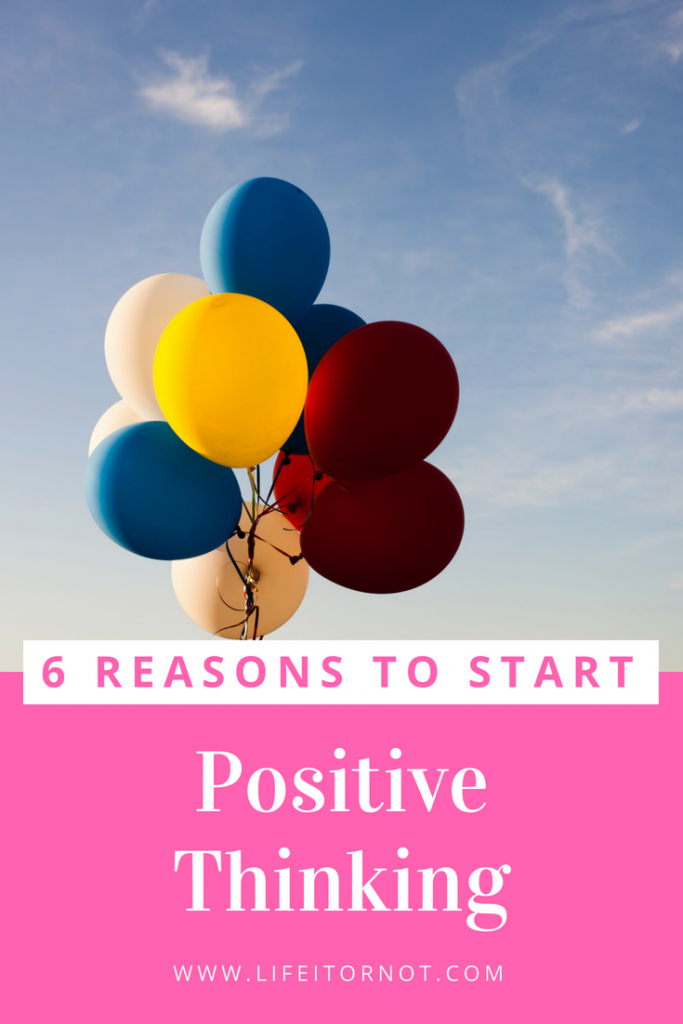 6 reasons to start positive thinking