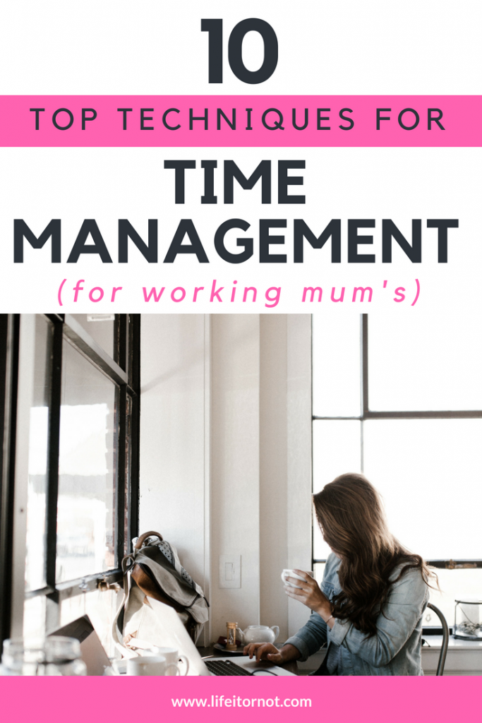 single working mum time management techniques