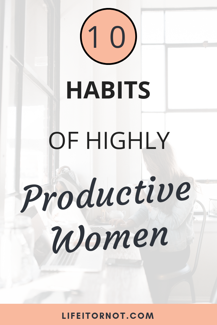 Habits of productive Women