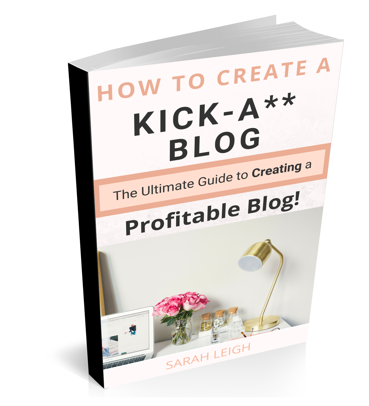 How to Create a Kick-A** Blog